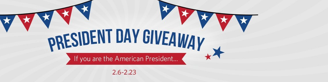 President Day Giveaway
